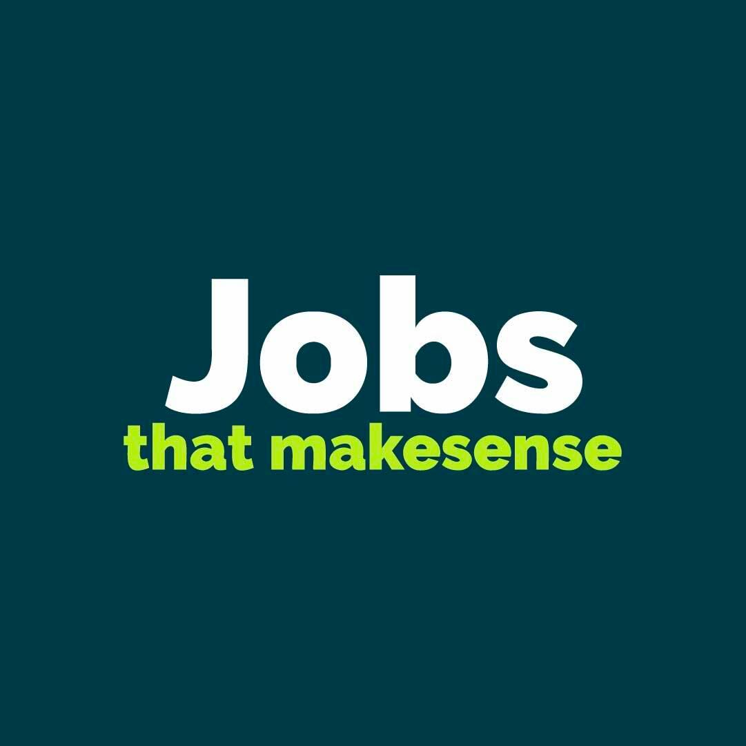 Jobs that makesense